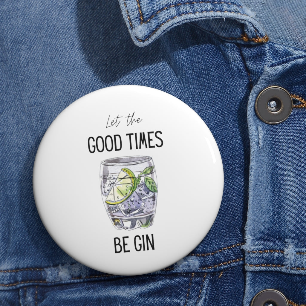 party lover gift Bottoms up 1 pinback button drinking pin I love gin gift for best friend 1.5 badge stocking filler drinking buddy