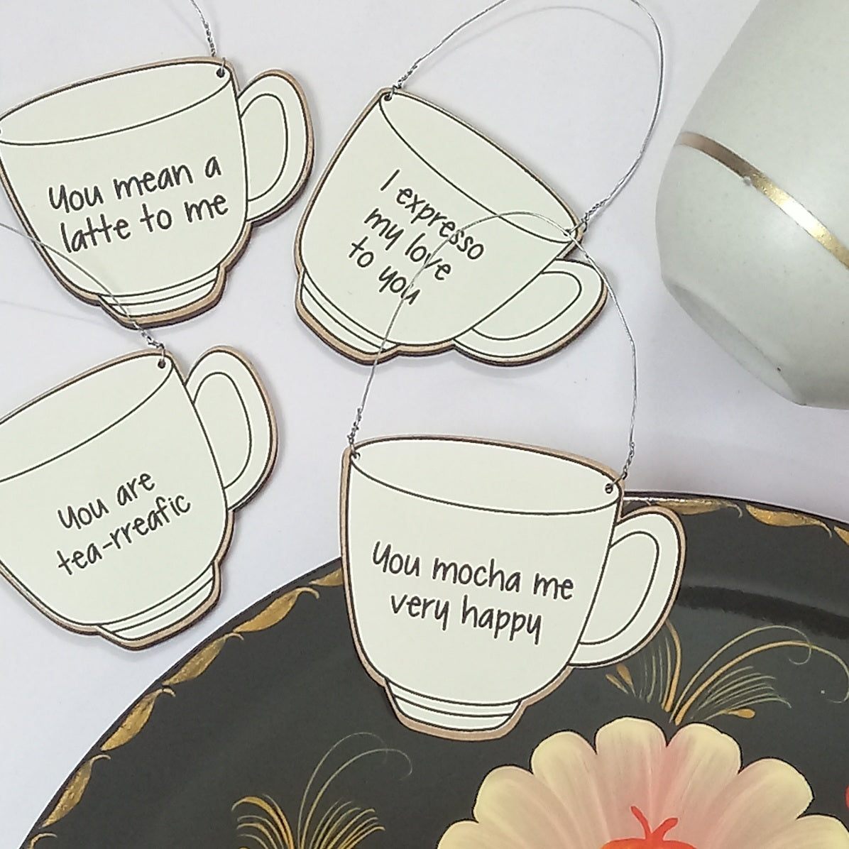 Gifts of Love You're My Cup of Tea - Wall Quote