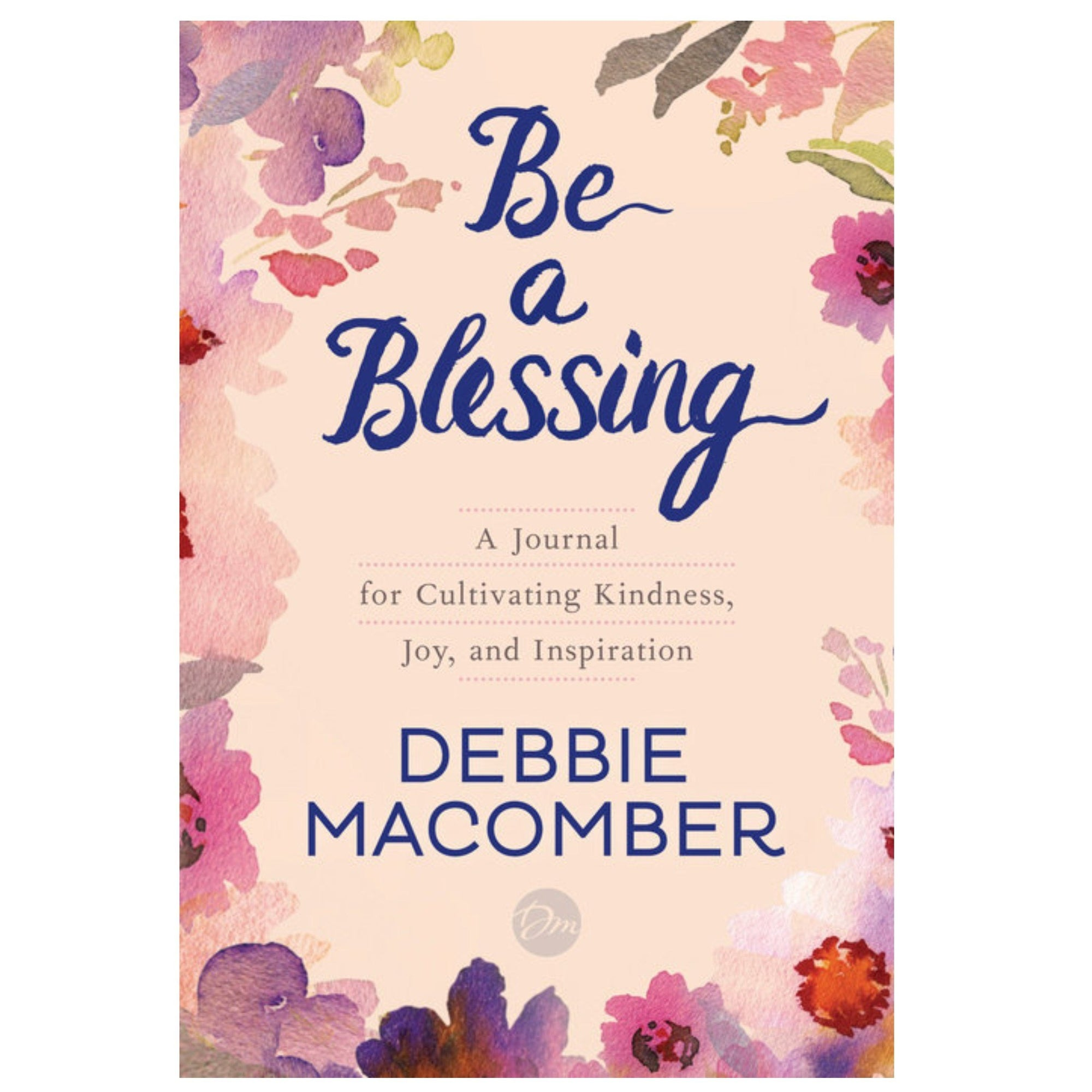 Be a Blessing - A Journal for Cultivating Kindness, Joy, and Inspiration