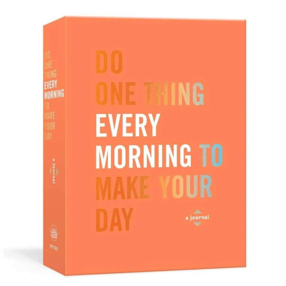 Do One Thing every Morning To Make Your Day | An Inspiring Journal