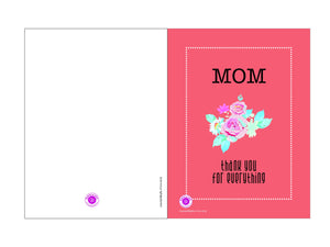 Printable Greeting Card Mom Thank You For Everything' 5x3.75in