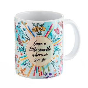 Leave a little sparkle wherever you go - Mug