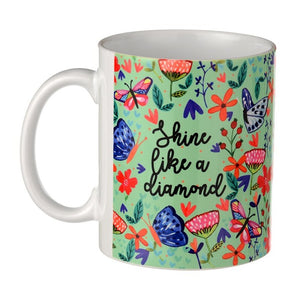 Shine Like a Diamond -  Rosetta Coffee Mug