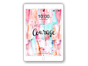 iPad/Tablet Wallpaper 'COURAGE' Inner Treasure