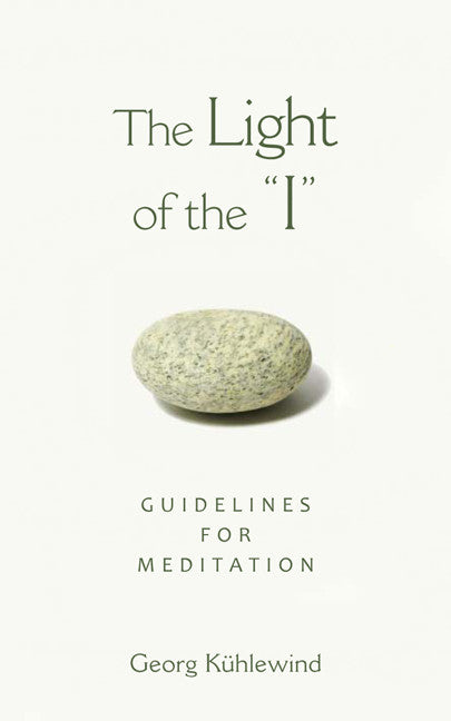 "The Light of the ""I"": Guidelines for Meditation"