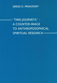 Time-Journeys: A Counter-Image to Anthroposophical Spiritual Research