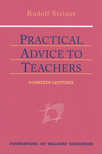 Practical Advice to Teachers (CW 294)