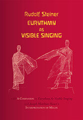 Eurythmy as Visible Singing (CW 278)
