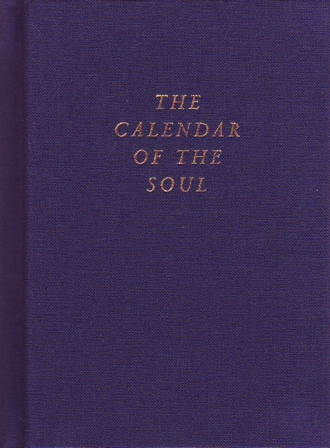 The Calendar of the Soul HC (CW 40)