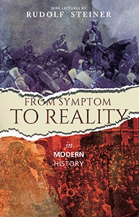 From Symptom to Reality in Modern History (CW 185)