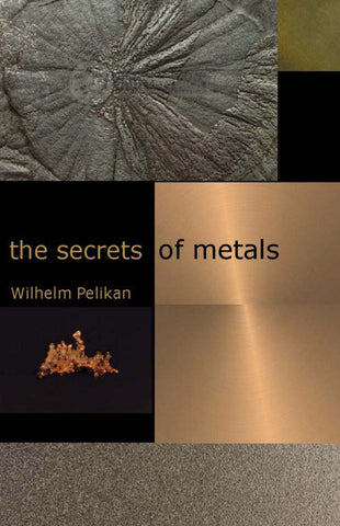 The Secrets of Metals
