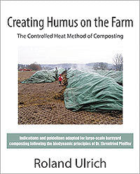 Creating Humus on the Farm: The Controlled Heat Method of Composting