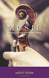 Music: Mystery, Art, and the Human Being