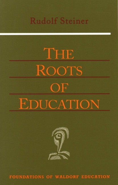 The Roots of Education (CW 309)