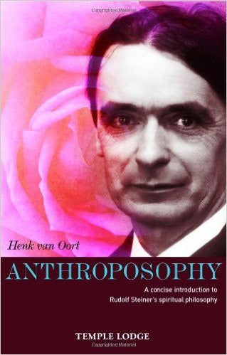 Anthroposophy: A Concise Introduction to Rudolf Steiner's Spiritual Philosophy