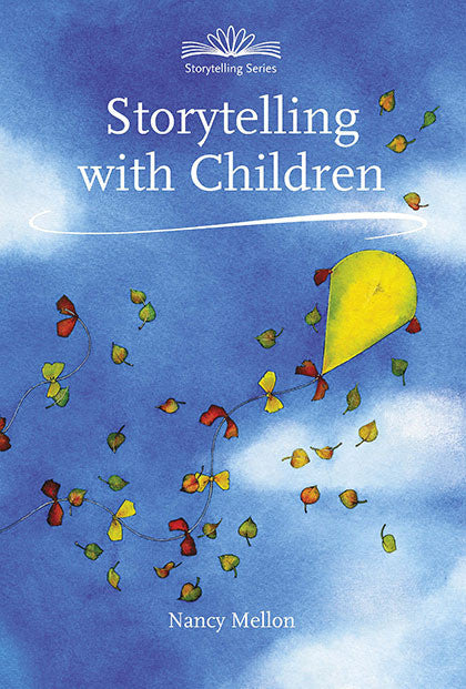 Storytelling With Children, 2nd edition