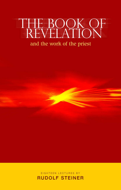 The Book of Revelation and the Work of the Priest (CW 346)
