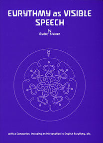 Eurythmy as Visible Speech (CW 279)