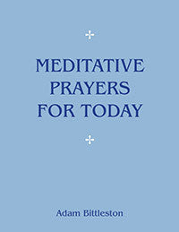 Meditative Prayers for Today