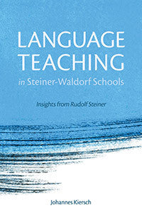 Language Teaching in Steiner-Waldorf Schools, 2nd edition