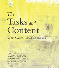 The Tasks and Content of the Steiner-Waldorf Curriculum 2nd Ed.