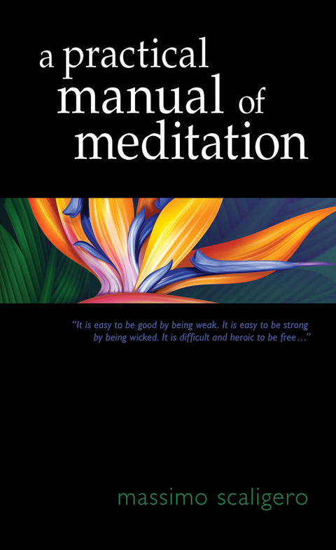 A Practical Manual of Meditation