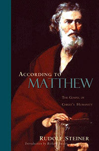 According to Matthew: The Gospel of Christ's Humanity (CW 123)