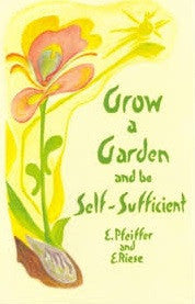 Grow a Garden and Be Self Sufficient