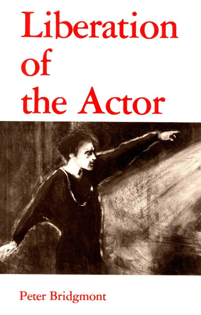 Liberation of the Actor