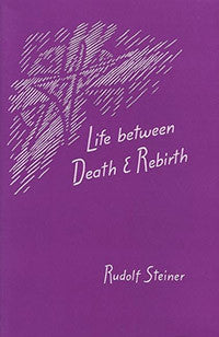 Life between Death and Rebirth (CW 140)