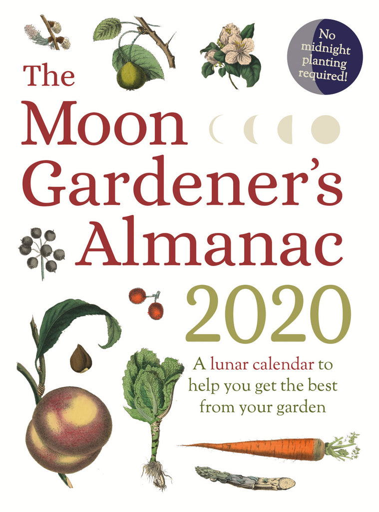 The Moon Gardener's Almanac 2020