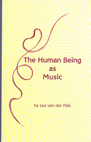 The Human Being as Music
