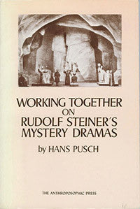 Working Together on Rudolf Steiner's Mystery Dramas