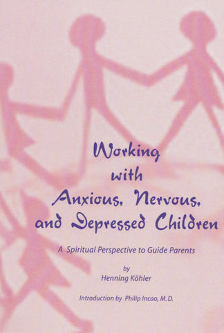 Working with Anxious, Nervous and Depressed Children