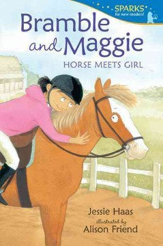 Bramble and Maggie Horse Meets Girl