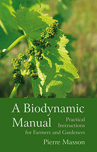 A Biodynamic Manual 2nd. Editiion
