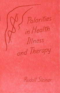 Polarities in Illness and Heal