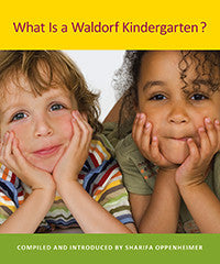 What is a Waldorf Kindergarten?, 2nd Edition