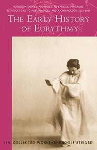 The Early History of Eurythmy (CW 277c)