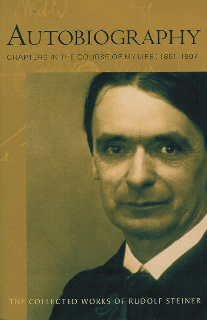 Autobiography: Chapters in the Course of My Life, 1861-1907 (CW 28)