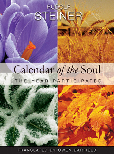 Calendar of the Soul: The Year Participated