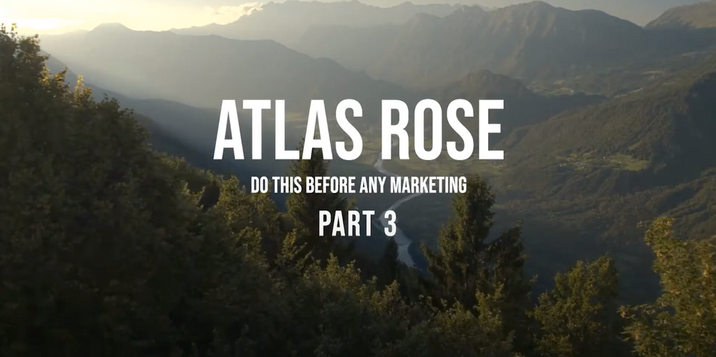 VIDEO: The First Thing You Should Do in Marketing PT. III