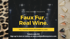 Fashion Show - Faux Fur, Real Wine - Sept. 22 - 6-9pm