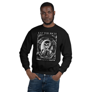 Eat The Rich - Black Unisex Sweatshirt