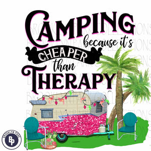 Camping Cheaper Than Therapy, Vintage RV, SUBLIMATION TRANSFER, Ready To Press, - Brooklyn Park Collections LLC