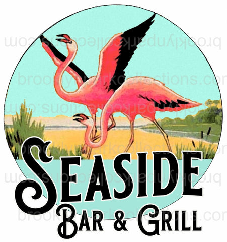 Flamingo, Cafe, Seaside Bar Grill, SUBLIMATION TRANSFER, Ready To Press - Brooklyn Park Collections LLC