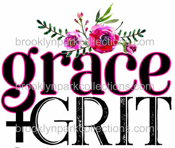 Grace + Grit, Pink Floral, Sassy Cowgirl Co, SUBLIMATION TRANSFER, Ready To Press, - Brooklyn Park Collections LLC