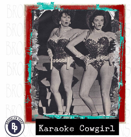 Karaoke Cowgirl, Two Gals Texas, Vintage Art, SUBLIMATION TRANSFER, Ready To Press, - Brooklyn Park Collections LLC
