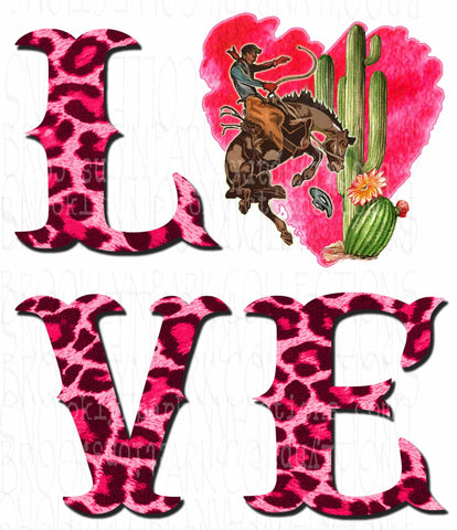 LOVE, Rodeo Heart, Southwest Cactus, Pink Leopard Print, SUBLIMATION TRANSFER, Ready To Press, - Brooklyn Park Collections LLC