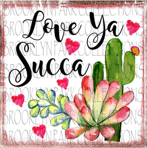 Love Ya Succa Cactus Valentine Heart Instant Download  Clip Art  Print Sublimation  PNG - Brooklyn Park Collections LLC